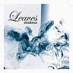 Leaves Shakma (Drunken Starlit Sky) (Single)