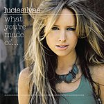 Lucie Silvas What You're Made Of (3 Track Single)