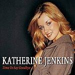 Katherine Jenkins Time To Say Goodbye (Single)