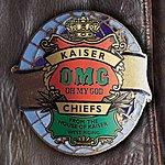 Kaiser Chiefs Oh My God (Popular Edition)
