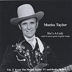 Moriss Taylor She's A Lady