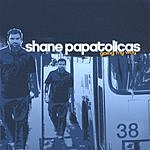 Shane Papatolicas Going My Way