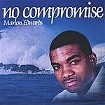 Marlon Edwards No Compromise