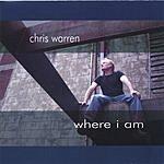 Chris Warren Where I Am