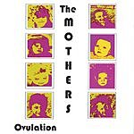 The Mothers Ovulation