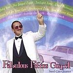 Steel City Quartet Fabulous Fifties Gospel