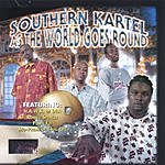 Southern Kartel As The World Goes Round