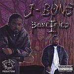 J-Bone Bonifide (Parental Advisory)