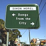 Simon Morel Songs From The City