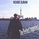 Roger Zuraw The Perfect Imperfect