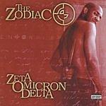 Zodiac Zeta Omicron Delta (Parental Advisory)