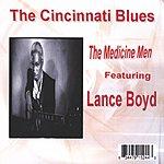 The Medicine Men The Cincinnati Blues