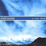 Metrocide A New Form