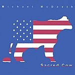 Michael McDaeth Sacred Cow