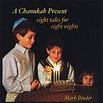 Mark Binder A Chanukah Present