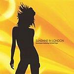 Sunchasers Sunshine In London (Single)