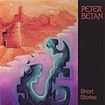 Peter Betan Short Stories