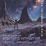 William Edge Breathing Without Air - The Universe Within