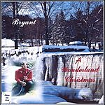 Mike Bryant A Wonderland Christmas