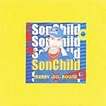 Sonchild Merry-Go-Round