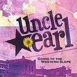 Uncle Earl Going To The Western Slope