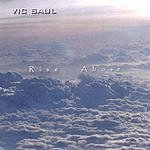 Vic Saul Rise Above