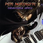 Pete Northcote Conditions Apply