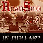 RoadSide In The Past: Live