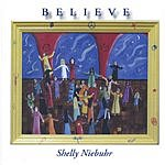 Shelly Niebuhr Believe