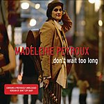 Madeleine Peyroux Don't Wait Too Long/Don't Cry Baby (Acoustic Version)