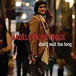 Madeleine Peyroux Don't Wait Too Long (3 Track Single)