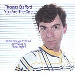 Thomas Stafford You Are The One