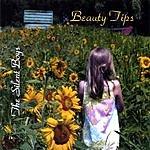 The Silent Boys Beauty Tips