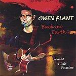 Owen Plant Back On Earth (Live)
