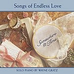 Wayne Gratz Somewhere In Time (Songs Of Endless Love)