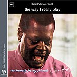 Oscar Peterson Exclusively For My Friends Vol.3 - The Way I Really Play