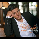 Patrizio Buanne Amore Scusami/A Man Without Love (Single)
