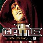 The Game How We Do (Single) (Parental Advisory)