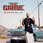 The Game Hate It Or Love It (Single) (Parental Advisory)