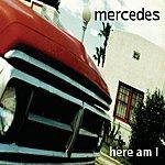 Mercedes Here Am I