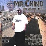 Mr. Chino The Greatest Hits (Parental Advisory)