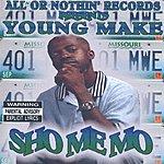 Young Make Show Me Mo (Parental Advisory)