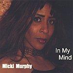 Micki Murphy In My Mind