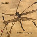 Muelle Falling Anyway