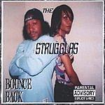 The Strugglas Bounce Back (Parental Advisory)