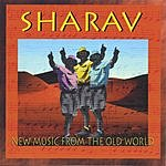 Sharav New Music From The Old World