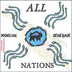 Mohican Renegade All Nations