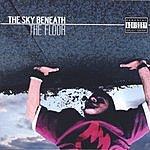 The Sky Beneath The Floor (Parental Advisory)