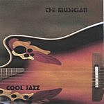 The Musician Cool Jazz