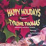 Tyrone Thomas Happy Holidays From Tyrone Thomas
